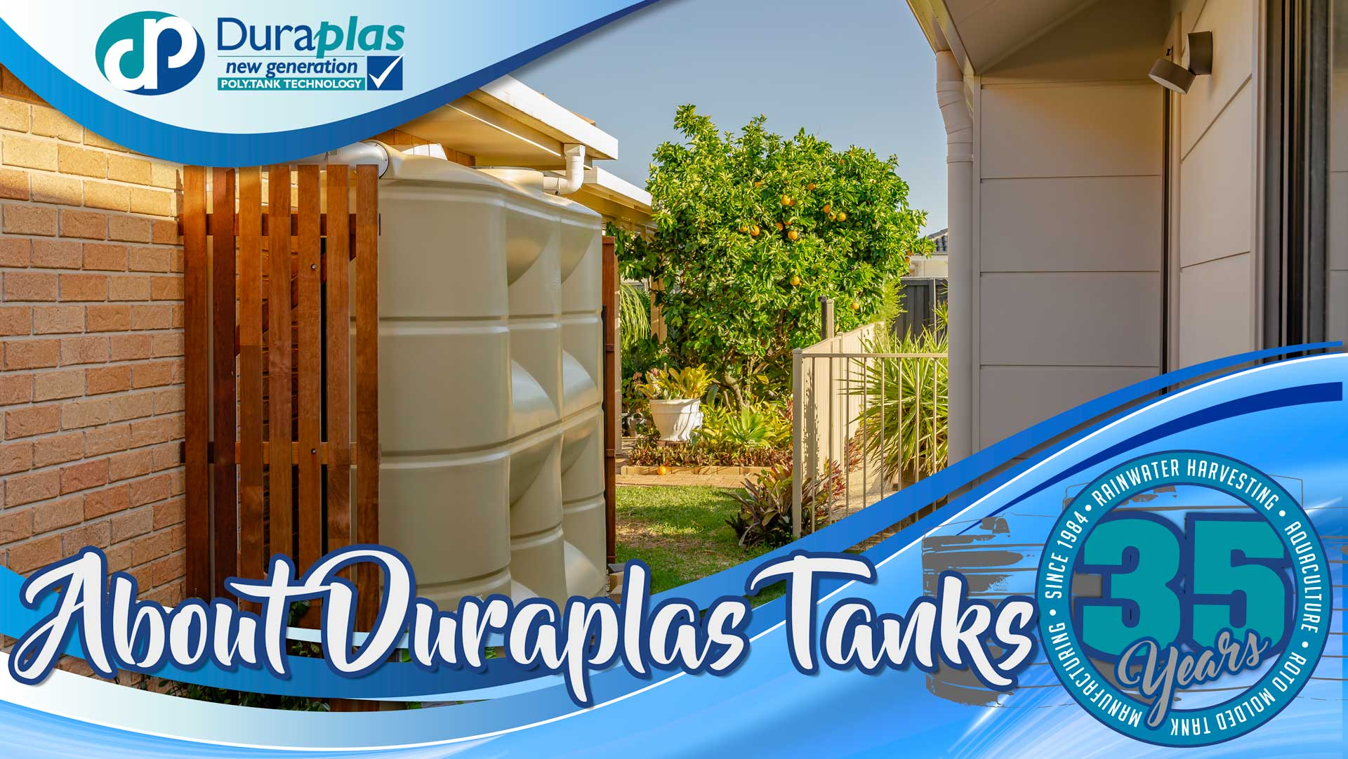Duraplas Tanks About Us 35 Years Strong